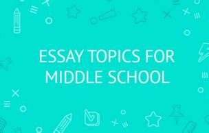 Middle school how to write an essay
